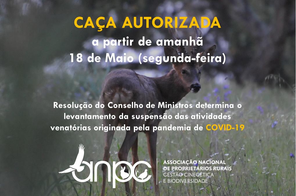CAÇA autorizada a partir de 18 de Maio