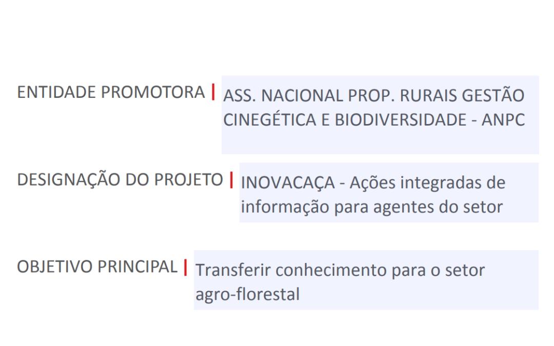 INOVACAÇA | Ações integradas de informação para agentes do setor cinegético